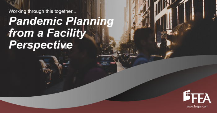 Pandemic Planning from a Facility Perspective